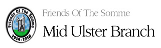 Friends of the Somme - Mid Ulster Branch